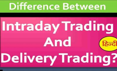 Intraday Trading Vs Delivery Trading Hindi